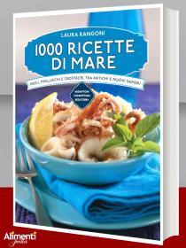 1000 ricette di mare libro di Laura Rangoni