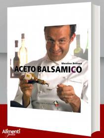 Libro: Aceto Balsamico. Di Massimo Bottura