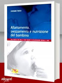 Libro: Allattamento, svezzamento e nutrizione del bambino. Dalla nascita a 2 anni