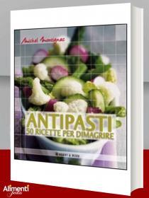 Libro: Antipasti. 50 ricette per dimagrire