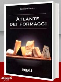 Libro: Atlante dei formaggi. Guida a oltre 600 formaggi e latticini provenienti da tutto il mondo