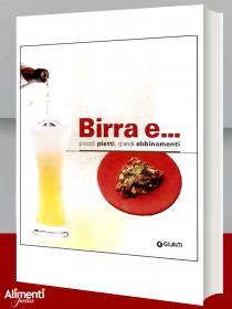 Libro: Birra e...Piccoli piatti, grandi abbinamenti