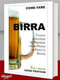 Libro: Birra. Tecniche e istruzioni per preparare a casa propria un prodotto genuino