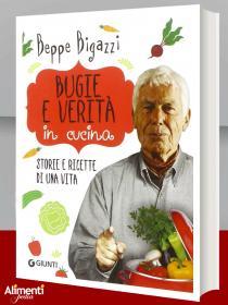 Libro: Bugie e verità in cucina. Di Beppe Bigazzi