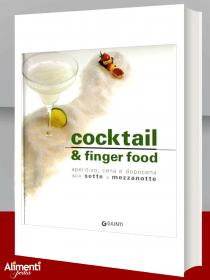Libro: Cocktail e finger food. Aperitivo, cena e dopocena