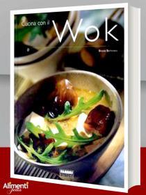 Libro: Cucina con il wok. Di Ballureau Bruno