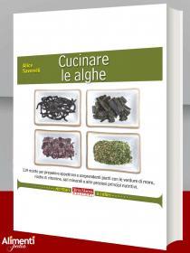 Libro di Alice Savorelli: Cucinare le alghe