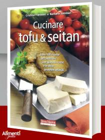 Libro: Cucinare tofu & seitan. Oltre 100 ricette vegane