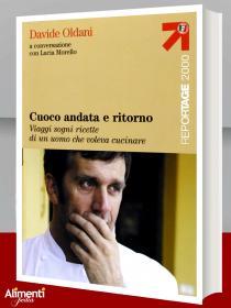 Libro: Cuoco Andata e ritorno. Di Davide Oldani