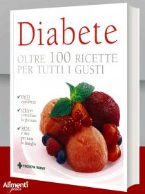 Libro: Diabete. Oltre 100 ricette per tutti i gusti