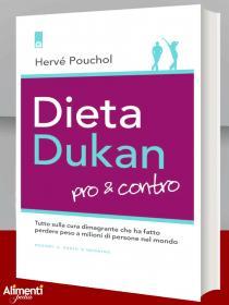 Dieta Dukan. Pro & contro. Tutto sulla cura dimagrante che ha fatto perdere peso a milioni di persone nel mondo