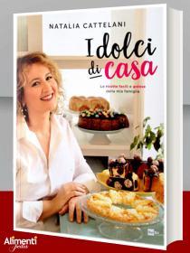I dolci di casa. Libro di Natalia Cattelani