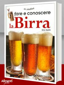Libro: Fare e conoscere la birra. Di Spath Gino
