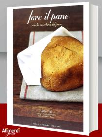 Libro: Fare il pane con la macchina del pane
