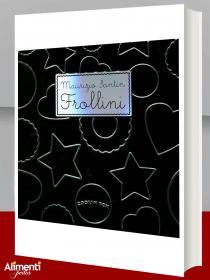Frollini. Cook'in box. Con gadget libro di Santin Maurizio
