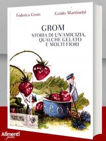 Libro di Guido Martinetti e Federico Grom: Grom