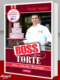 Libro: Il boss delle torte. Storie e ricette della mia famiglia