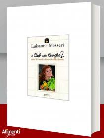 Libro di Luisanna Messeri: Il club delle cuoche. Vol. 2: Idee di menù davanti alla tivvù
