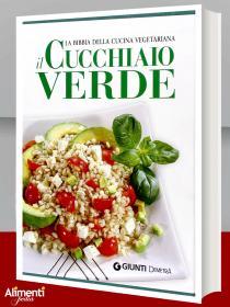 Libro: Il cucchiaio verde. La bibbia della cucina vegetariana
