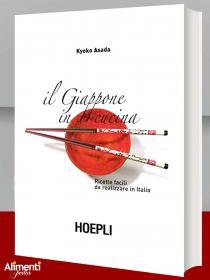 Libro: Il Giappone in cucina. Ricette facili da realizzare in Italia