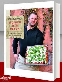 Libro: Il gioco della pizza di Gabriele Bonci