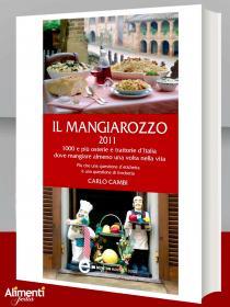 Libro: Il Mangiarozzo 2011-1000 e più osterie e trattorie dove mangiare almeno una volta nella vita
