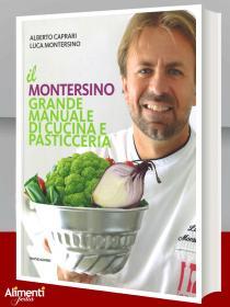 Libro: Il Montersino. Grande manuale di cucina e pasticceria