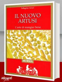 Libro: Il nuovo Artusi. L'arte di mangiare bene