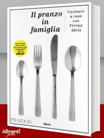 Libro: Il pranzo in famiglia. Di Ferran Adrià