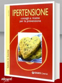 Libro: Ipertensione. Consigli e ricette per la prevenzione
