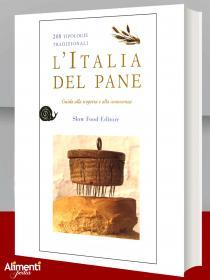 Libro: L'Italia del pane. 208 tipologie tradizionali
