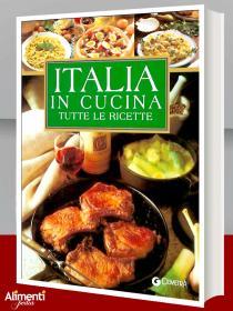 Libro: Italia in cucina. Tutte le ricette