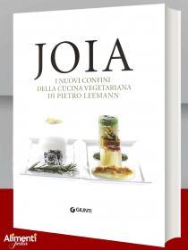 Libro: Joia. I nuovi confini della cucina vegetariana. Di Pietro Leemann
