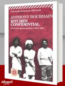 Libro: Kitchen confidential. Di Anthony Bourdain