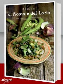 Libro: La cucina di Roma e del Lazio. Autori Vari