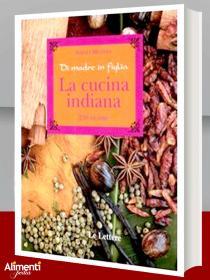 Libro: La cucina indiana. Di madre in figlia
