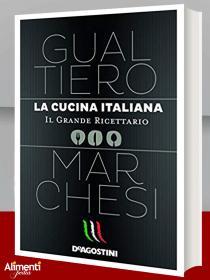 La cucina italiana. Il grande ricettario. Di Gualtiero Marchesi