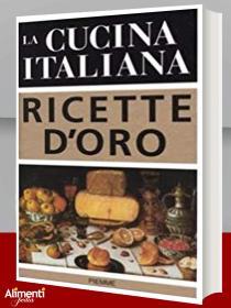Copertina La cucina italiana. Ricette d'oro
