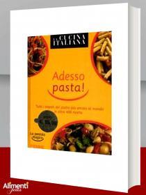 Libro: La cucina Italiana. Adesso pasta!