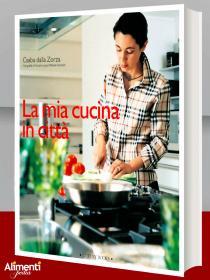 Libro: La mia cucina in città. Di Csaba Dalla Zorza