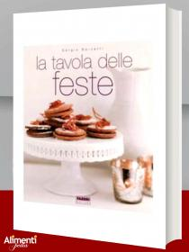 Libro: La tavola delle feste di Sergio Barzetti