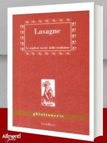 Libro: Lasagne. Le migliori ricette della tradizione