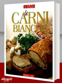 Libro: Le carni bianche. Primavera, estate, autunno, inverno