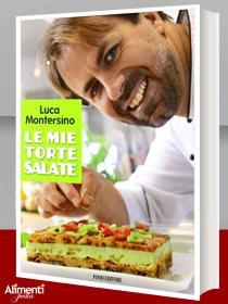 Le mie torte salate di Luca Montersino