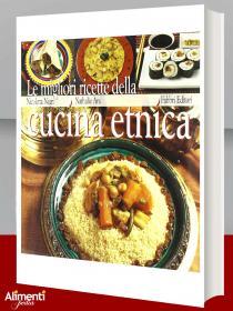 Libro: Le migliori ricette della cucina etnica