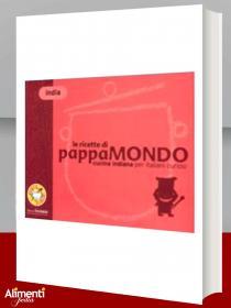 Libro: Le ricette di Pappamondo. Cucina indiana per italiani curiosi