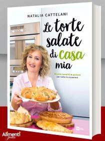 Libro: Le torte salate di casa mia. Di Natalia Cattelani