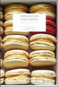 Copertina del libro Macaron. Ingredienti, tecniche, ricette
