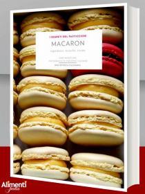 Libro: Macaron. Ingredienti, tecniche, ricette