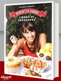I menù di Benedetta. Libro di Benedetta Parodi